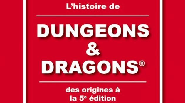 L'histoire de Dungeons & Dragons