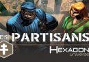Hexagon Universe – les Partisans [chronique]